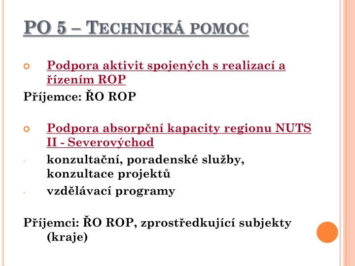 PO 5 – Technická pomoc