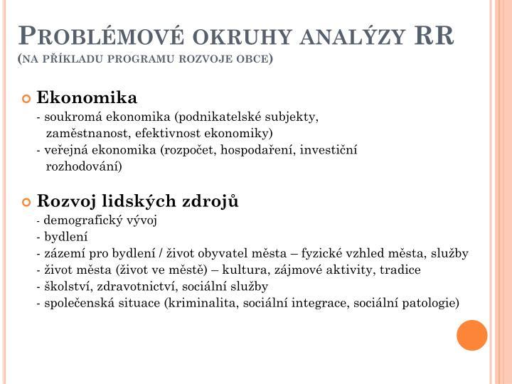 Problémové okruhy analýzy RR
