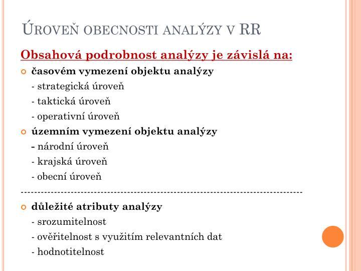 Úroveň obecnosti analýzy v RR
