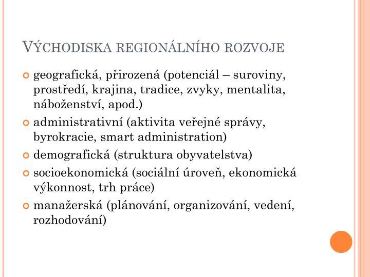 Východiska regionálního rozvoje