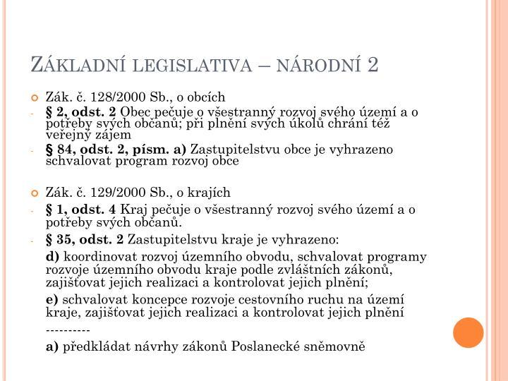 Základní legislativa – národní 2