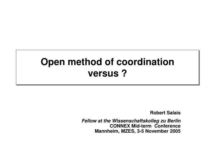 Open method of coordination versus