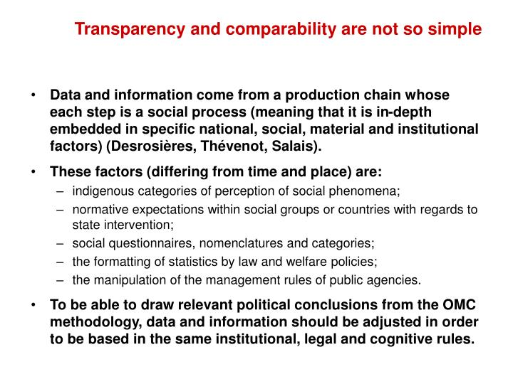 Transparency and comparability are not so simple