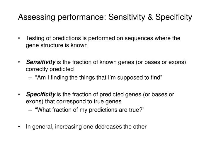 Assessing performance: Sensitivity & Specificity