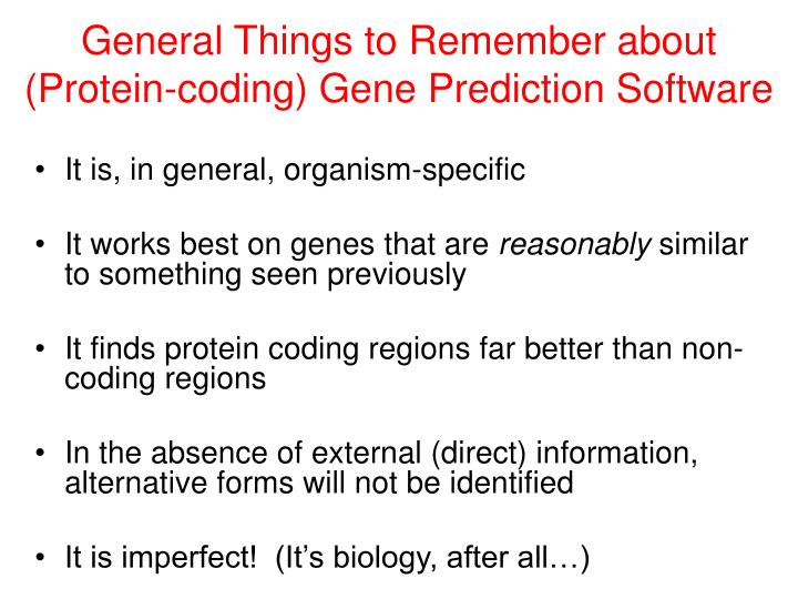 General Things to Remember about (Protein-coding) Gene Prediction Software