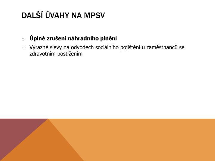 Další úvahy na MPSV