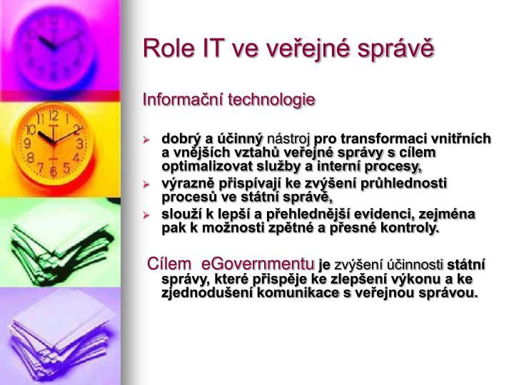 Role IT ve veřejné správě