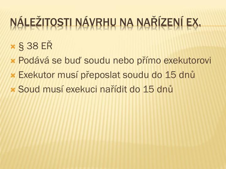 § 38 EŘ