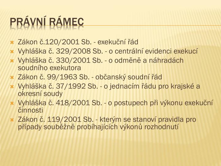 Zákon č.120/2001 Sb. - exekuční řád