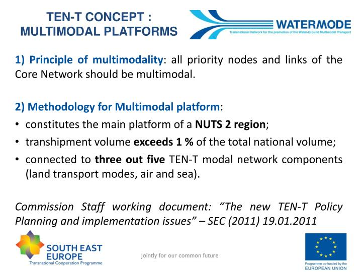 TEN-T CONCEPT : MULTIMODAL PLATFORMS