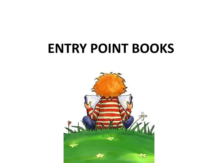 Entry Point Books