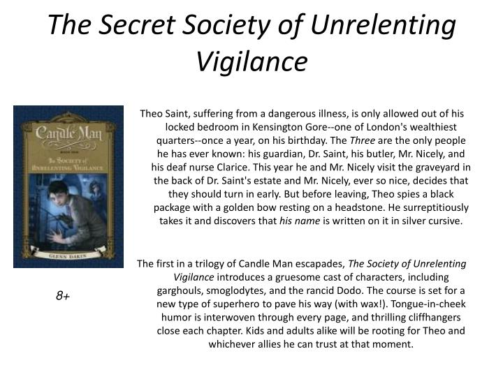 The Secret Society of Unrelenting Vigilance