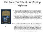 the secret society of unrelenting vigilance