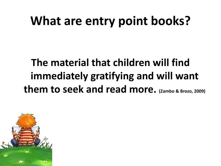 What are entry point books?