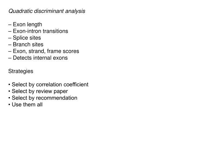 Quadratic discriminant analysis