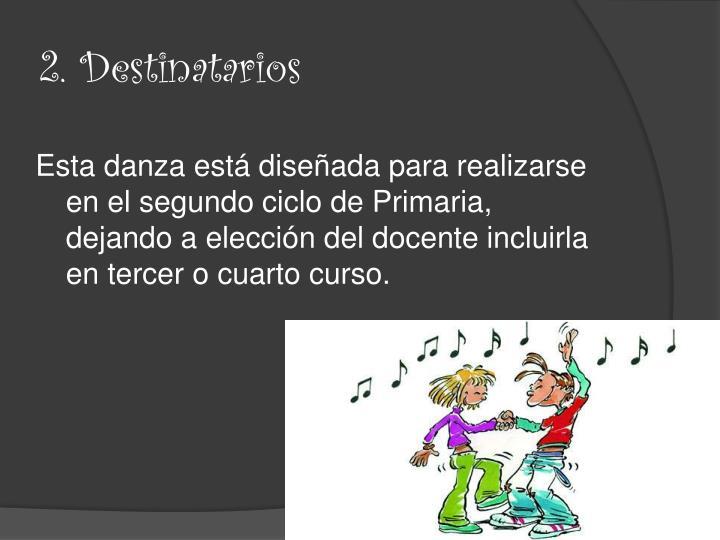 2. Destinatarios