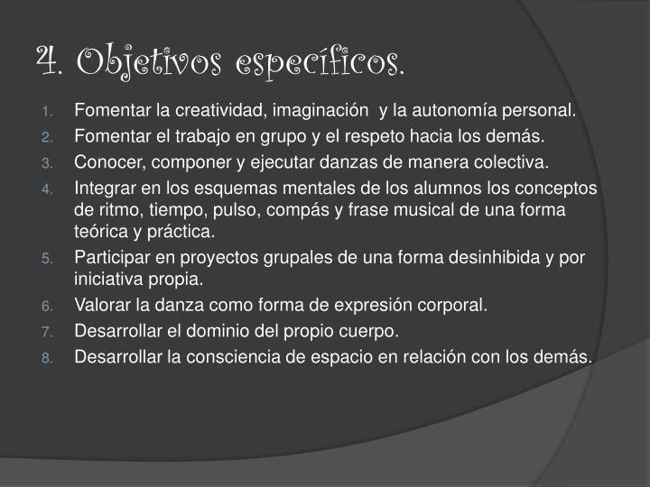 4. Objetivos específicos.