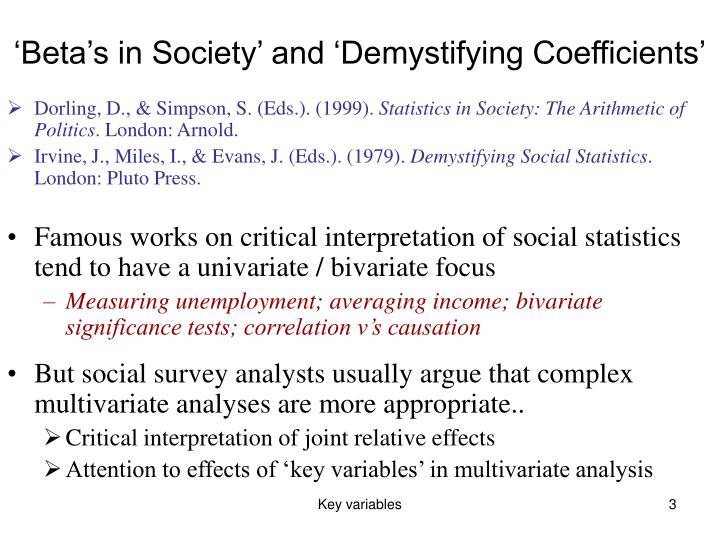 'Beta's in Society' and 'Demystifying Coefficients'
