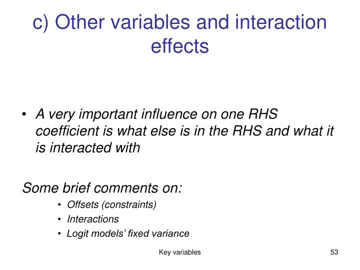 c) Other variables and interaction effects
