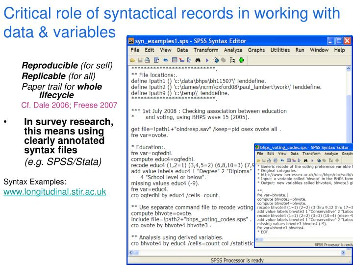 Critical role of syntactical records in working with data & variables