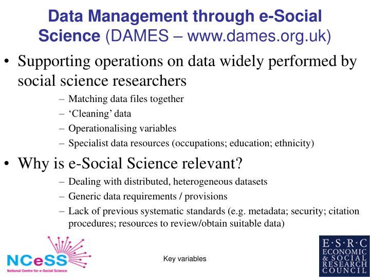 Data Management through e-Social Science