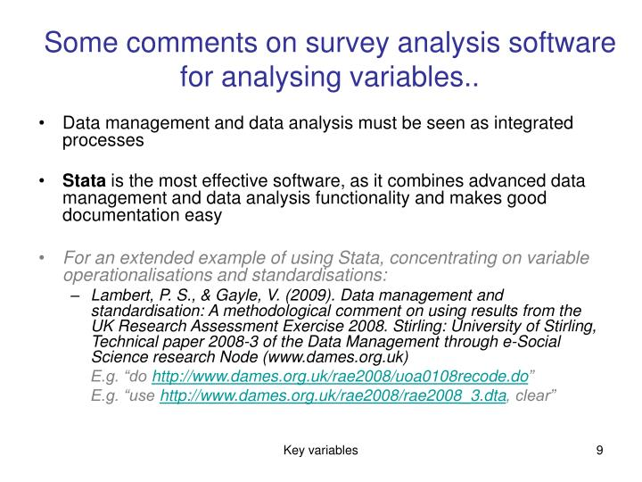 Some comments on survey analysis software for analysing variables..