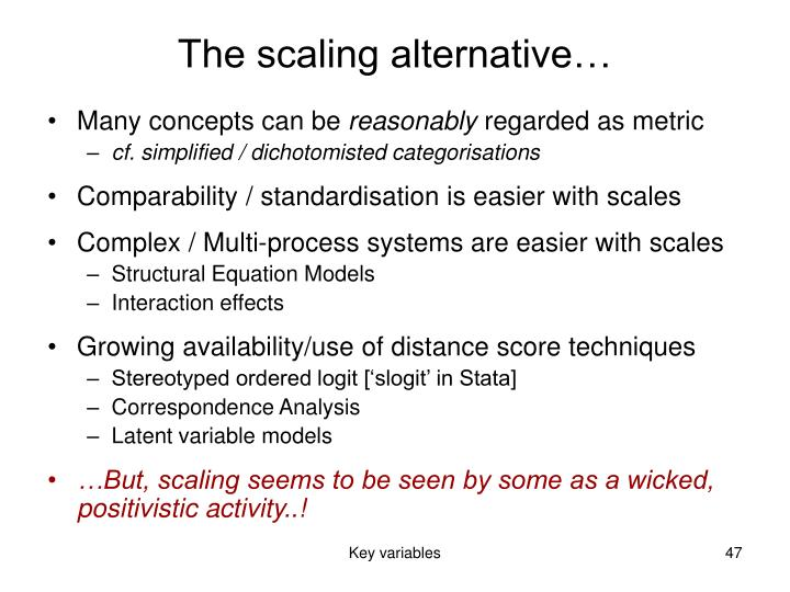 The scaling alternative…