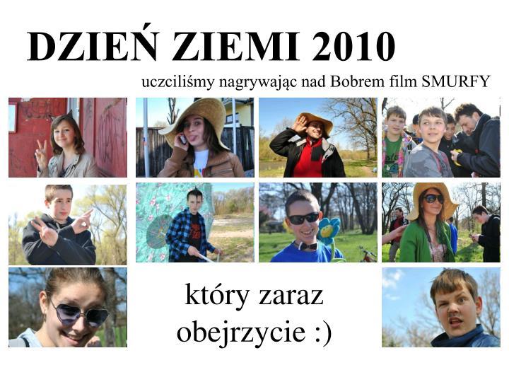 DZIEŃ ZIEMI 2010