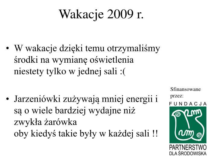 Wakacje 2009 r.