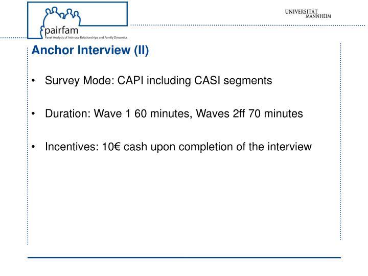 Anchor Interview (II)