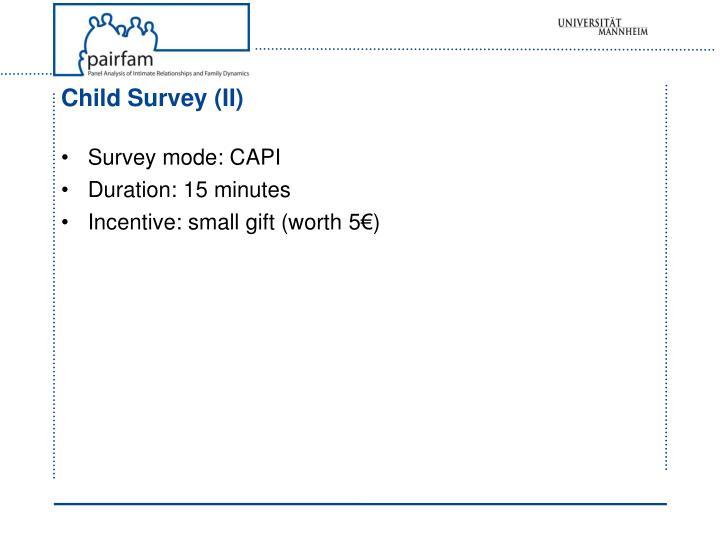 Child Survey (II)