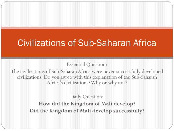 Civilizations of sub saharan africa