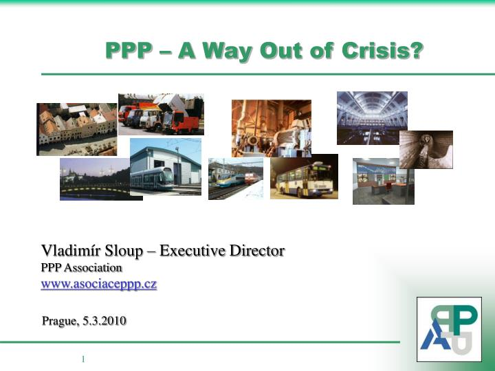 ppp a way out of crisis