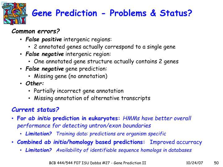 Gene Prediction - Problems & Status?