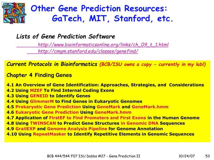 Other Gene Prediction Resources: GaTech, MIT, Stanford, etc.