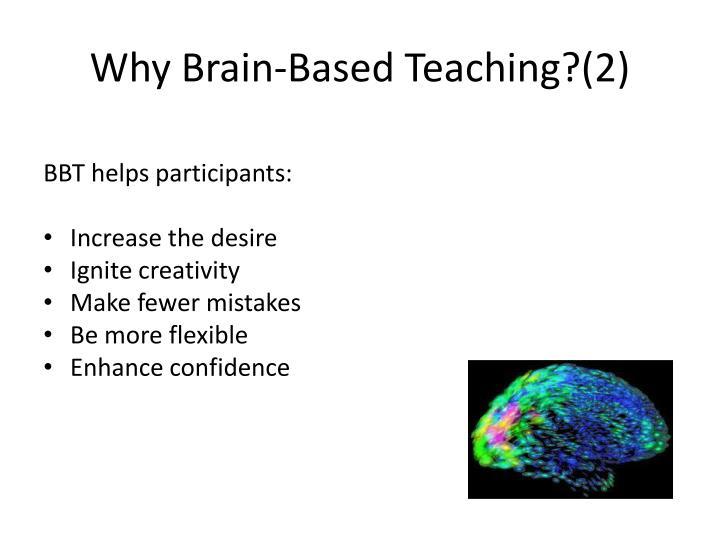 Why Brain-Based Teaching?(2)