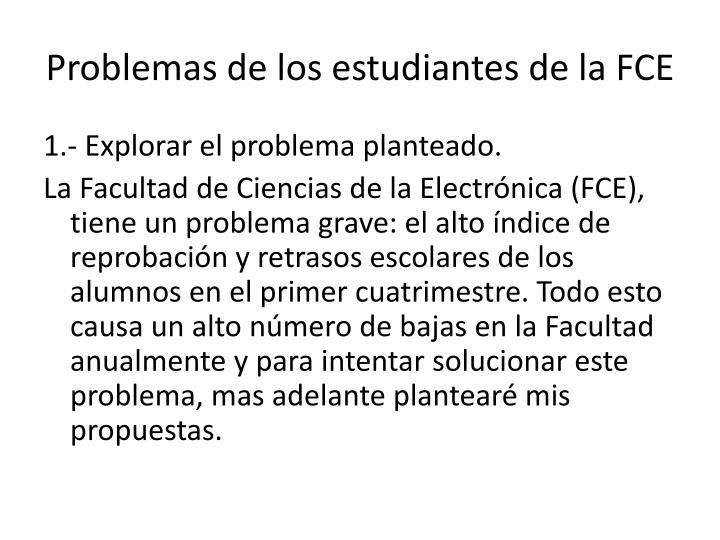Problemas de los estudiantes de la FCE