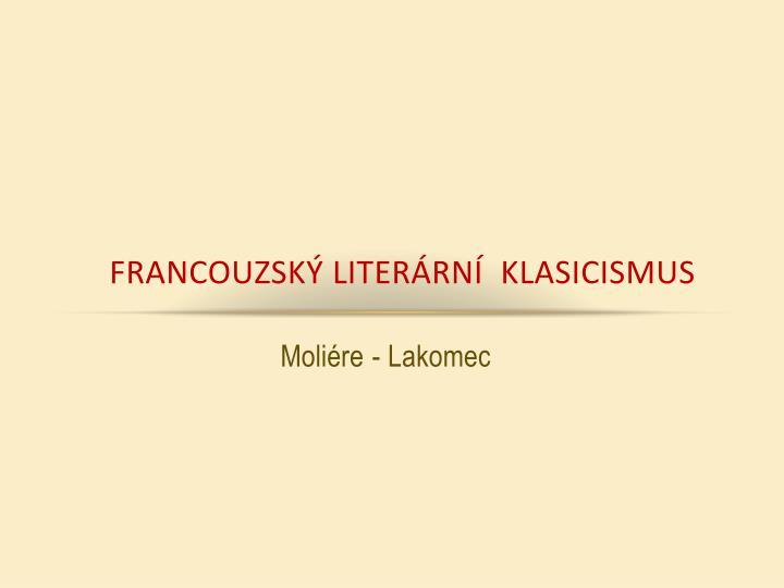 Francouzský literární  klasicismus