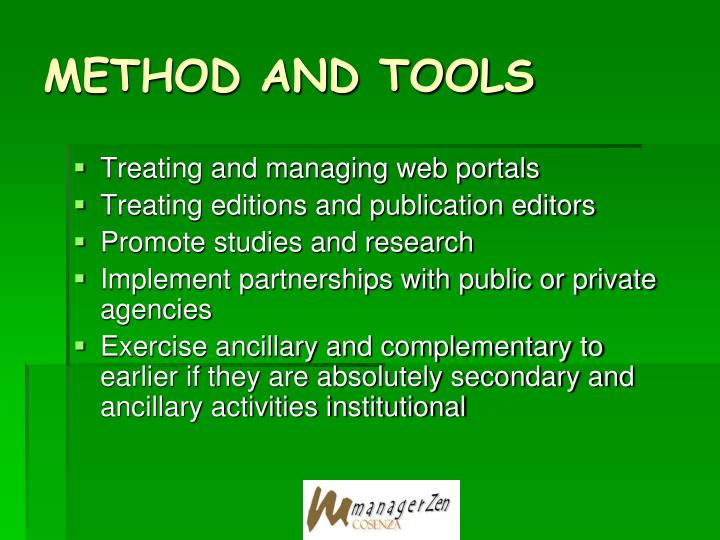 METHOD AND TOOLS