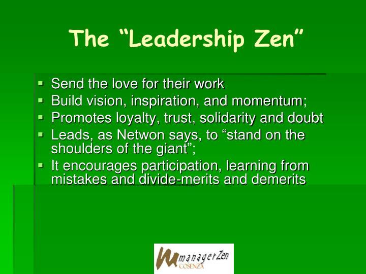 """The """"Leadership Zen"""""""