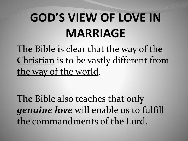 GOD'S VIEW OF LOVE IN MARRIAGE