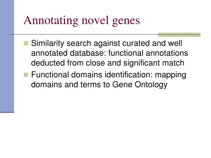 Annotating novel genes