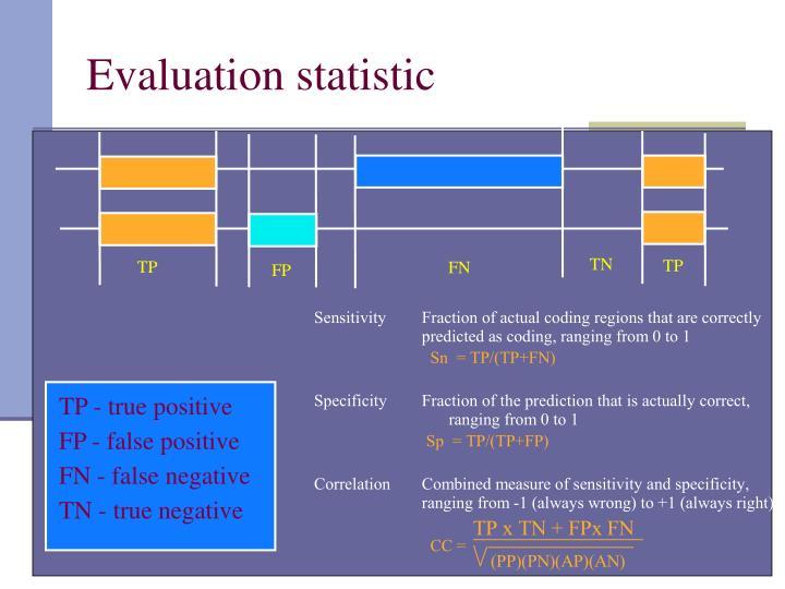 Evaluation statistic