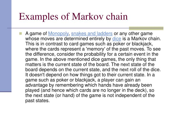 Examples of Markov chain