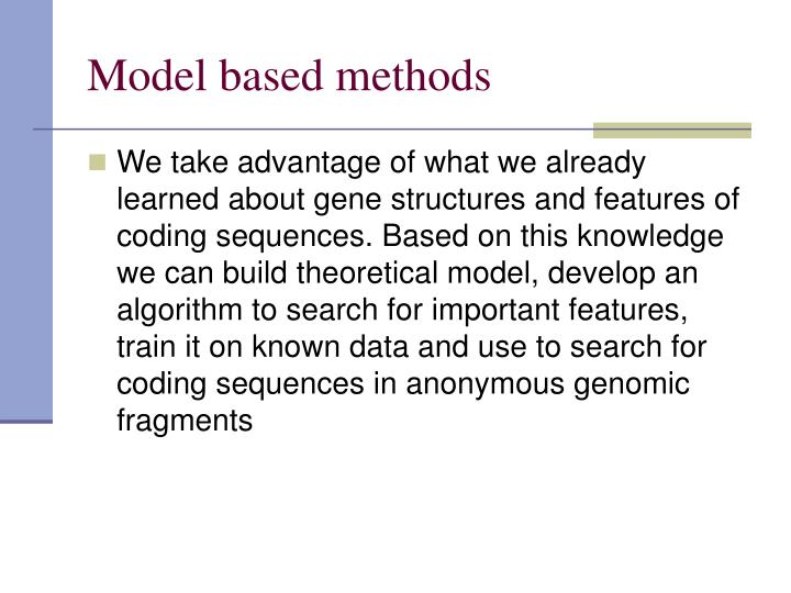 Model based methods