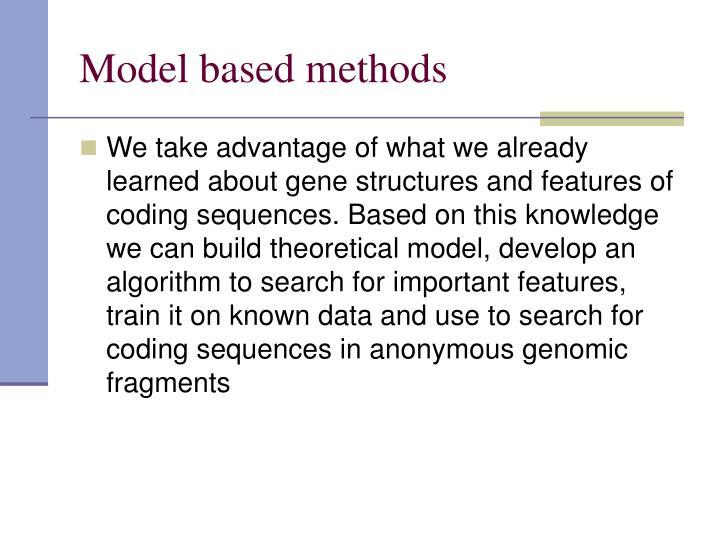 Model based methods