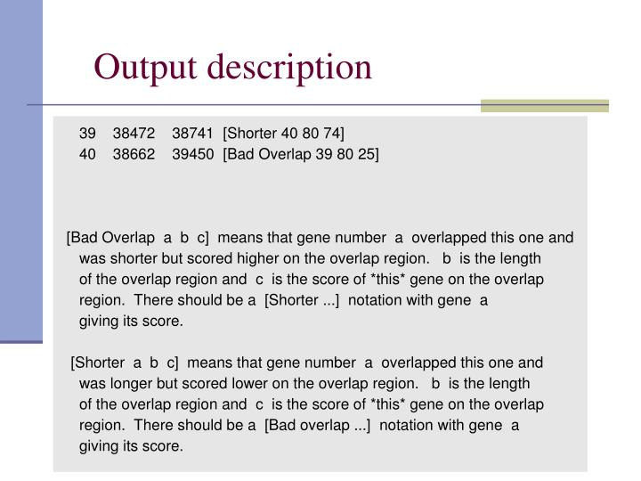 Output description
