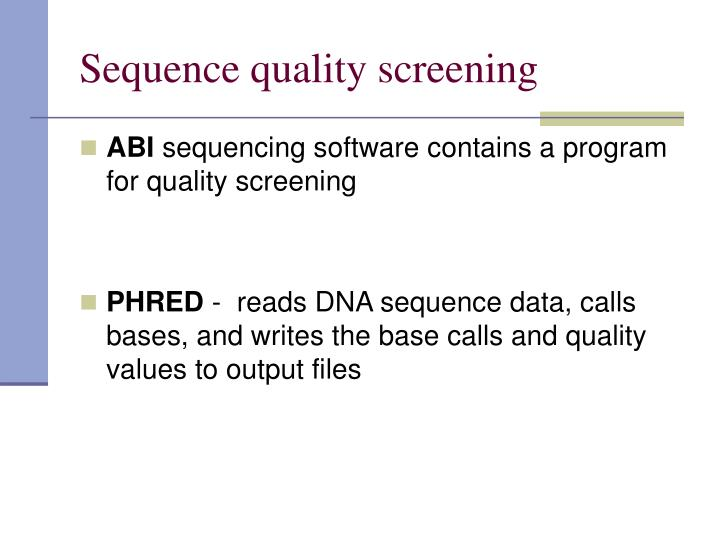 Sequence quality screening