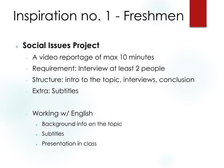 Inspiration no. 1 - Freshmen