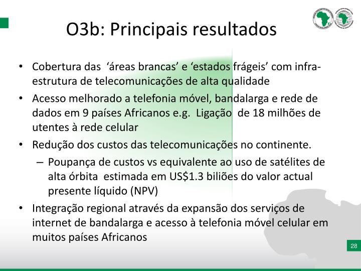 O3b: Principais resultados